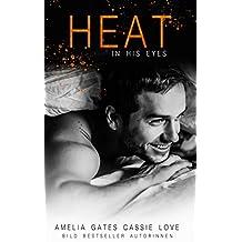 Heat in His Eyes: Liebesroman