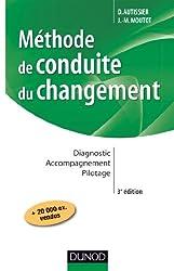 Méthode de conduite du changement - 3e éd. - Diagnostic - Accompagnement - Pilotage
