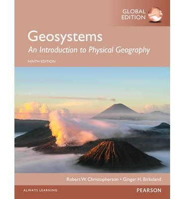 [(Geosystems: An Introduction to Physical Geography, Global Edition)] [ By (author) Robert Christopherson ] [August, 2014]