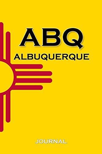 Albuquerque: New Mexico Zia State Flag | 120 Page Wide Ruled | Travel | Personal Journal | Great Gift for the Writer | Southwest | Notebook for UNM Student: Volume 3 (United States Flags) por New Nomads Press