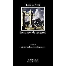 Romances de senectud (Letras Hispánicas)