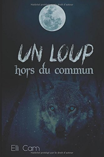 Un loup hors du commun