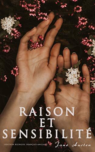 Couverture du livre Raison et Sensibilité (Edition bilingue: français-anglais)