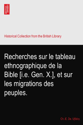 recherches-sur-le-tableau-ethnographique-de-la-bible-ie-gen-x-et-sur-les-migrations-des-peuples