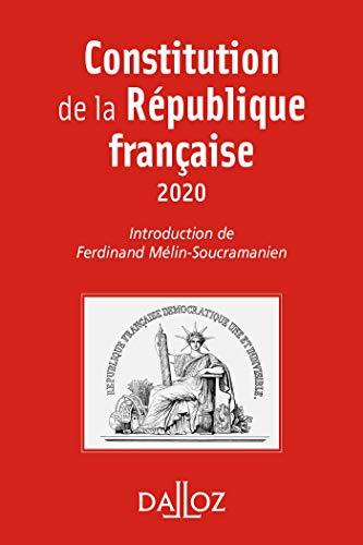 Constitution de la République française. 2020 - 17e éd. par Ferdinand Mélin-Soucramanien