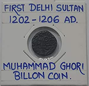 AL. EN. SONS, Coins and Stamps, 100% Genuine, UNCIRCULATED, First Delhi Sultan Muhammad GHORI, Billon Coin.