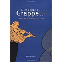 Stephane Grappelli: With and Without Django by Paul Balmer (2003-02-10)
