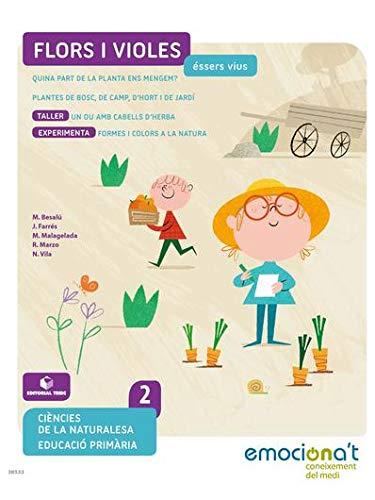 Flors i violes. Les plantes - Medi 2 EPO - Emociona't
