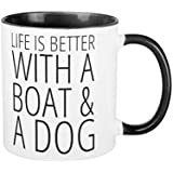 Life is Better With a Boat a Dog Coffee Mugs for Men Birthday Presents Motivational Mug Cup Funny Ceramic Cup 11oz Mugs Gifts