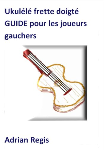 ukulele-frette-doigte-guide-pour-les-joueurs-gauchers-french-edition