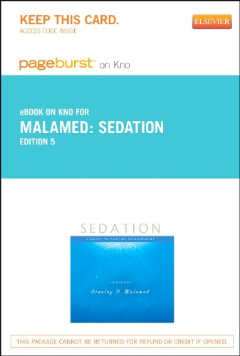 Sedation - Elsevier eBook on Intel Education Study (Retail Access Card): A Guide to Patient Management