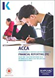 FINANCIAL REPORTING - STUDY TEXT (Kaplan Approved Acca)
