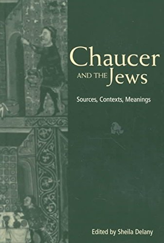 [Chaucer and the Jews: Sources, Contexts, Meanings] (By: Sheila Delany) [published: March, 2003]