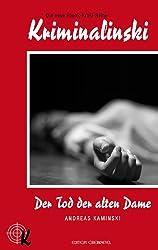 Der Tod der alten Dame (Kriminalinski 1)