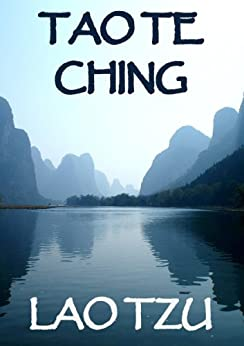 Tao Te Ching (Annotated Edition) by [Giles, Herbert A., Tzu, Lao]