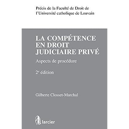 La compétence en droit judiciaire privé: Aspects de procédure