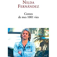 Contes de mes 1001 vies (French Edition)