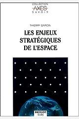 Les enjeux stratégiques de l'espace Broché