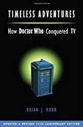 Timeless Adventures: How Doctor Who Conquered TV
