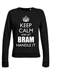 Sudadera de mujer Keep Calm And Let BRAM Handle It by Shirtcity