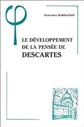 Le développement de la pensée de Descartes