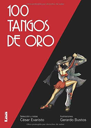 100 tangos de oro 2º Ed. por César Evaristo
