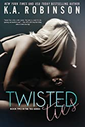 Twisted Ties (The Ties Series) (Volume 2) by K.A. Robinson (2014-02-05)