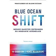 Blue Ocean Shift: nieuwe markten ontginnen en innovatie versnellen