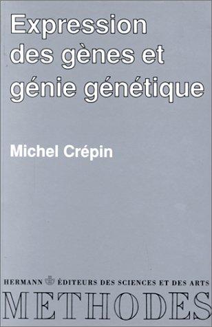Expression des gènes et génie génétique