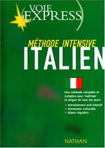 ITALIEN. Méthode intensive, Avec un guide d'accompagnement