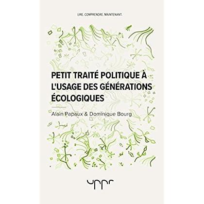 Petit traité politique à l'usage des générations écologiques