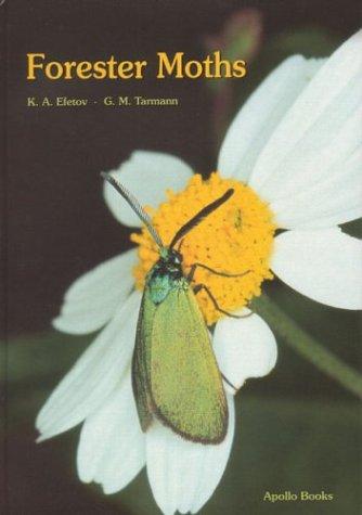 Forester Moths. the Genera Theresimima, Rhagades, Jordanita and Adscita (Lepidoptera: Zygaenidae, Procridinae) por K. A. Efetov