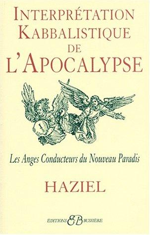 Interprétation kabbalistique de l'Apocalypse par Haziel