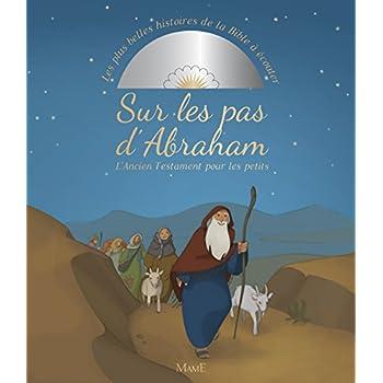 Sur les pas d'Abraham : L'Ancien Testament pour les petits (1CD audio)