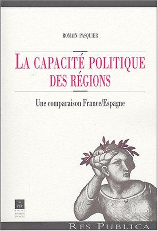La capacité politique des régions : Une comparaison France/Espagne