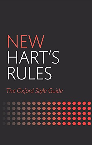 New Hart's Rules: The Oxford Style Guide (Oxford Style Guides)