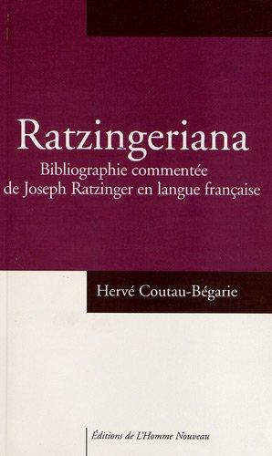 Ratzingeriana : bibliographie commentée de Joseph Ratzinger