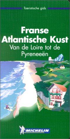Franse Atlantische Kust - Van de Loire tot de Pyreneën (en néerlandais)