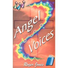 Angel Voices: A Worship Musical based on themes from the Book of Revelation