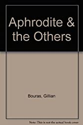 Aphrodite & the Others