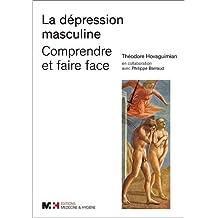 La dépression masculine - Comprendre et faire face