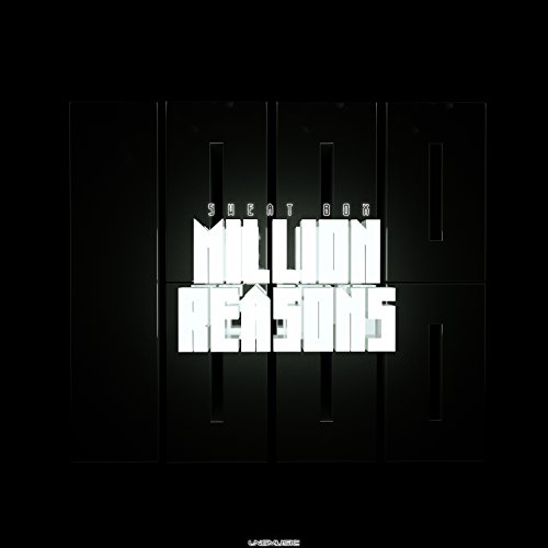 Sweat Box-Million Reasons