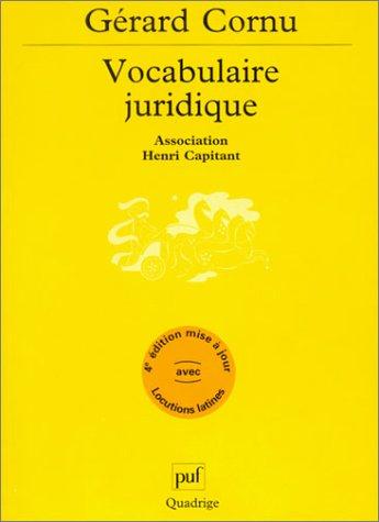Vocabulaire juridique : Association Henri Capitant par Gérard Cornu