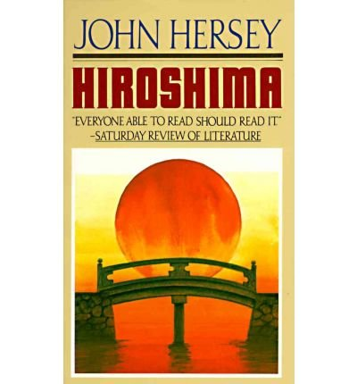 [( Hiroshima # )] [by: John Hersey] [Jun-1994]