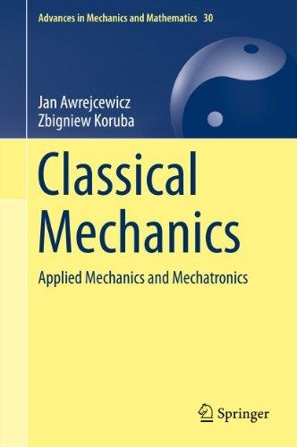 Classical Mechanics: 30 (Advances in Mechanics and Mathematics)