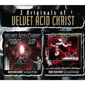 The church of acid / calling ov the dead