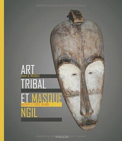 Art tribal et masque Ngil