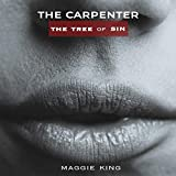 The Carpenter: The Tree of Sin