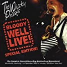 Bloody Well Live Special Edition