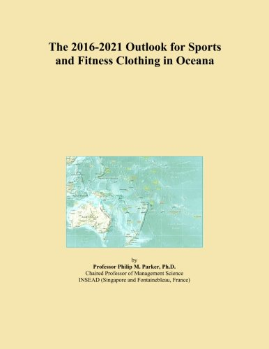 the-2016-2021-outlook-for-sports-and-fitness-clothing-in-oceana
